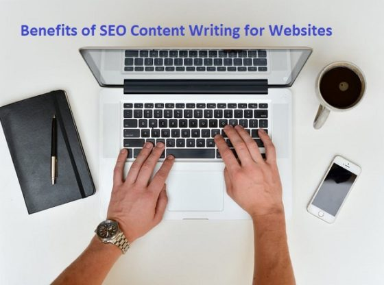 Benefits of SEO Content Writing for Websites