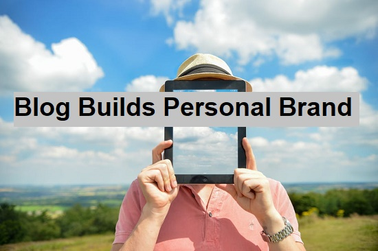 Blog Builds Online Personal Brand