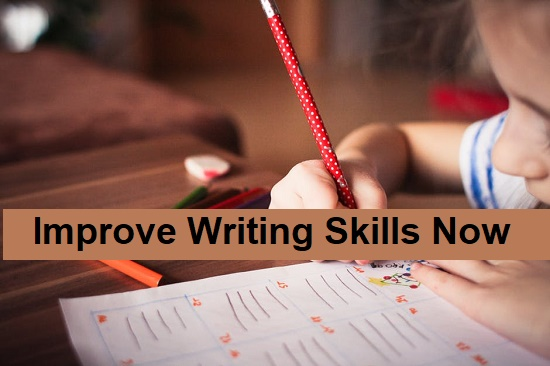 Improve Writing Skills Now