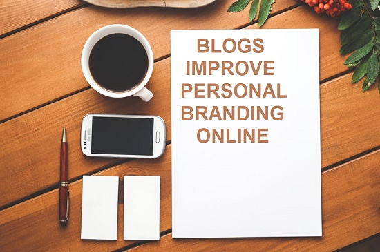 blogs improve personal branding