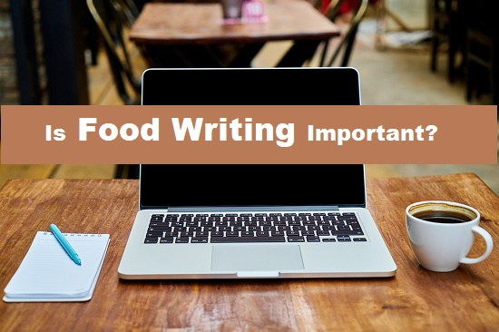 Is Food Writing Important