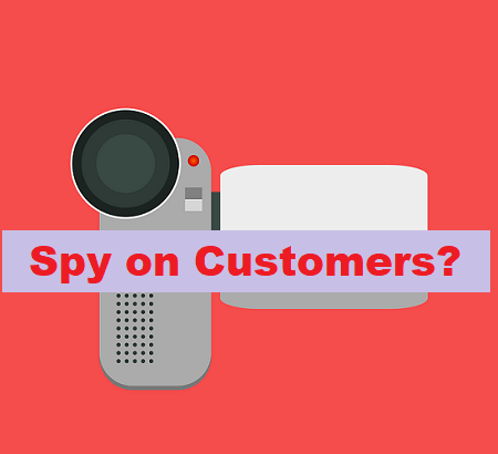 Spy on your Customers