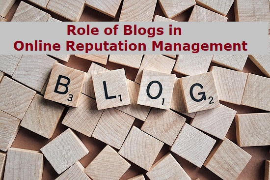 Blogs Help in Online Reputation Management