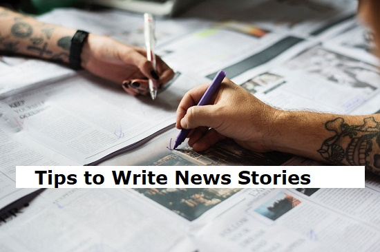 Tips to Write News Stories