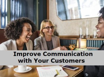 Improve Communication with Existing Customers