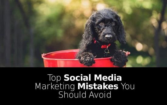 top social media marketing mistakes
