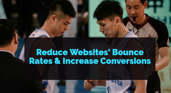 Reduce Your Website's Bounce Rates
