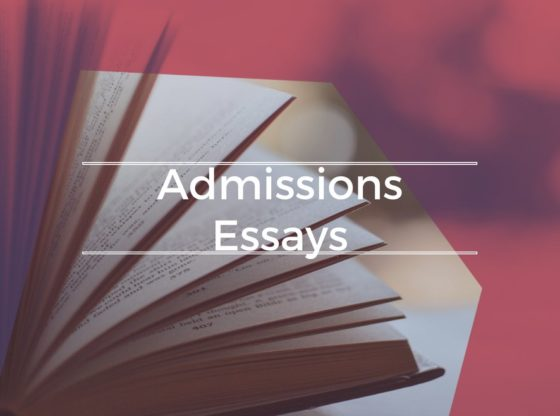 College and University Admission Application Essays