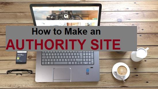 Make an Authoritative Website