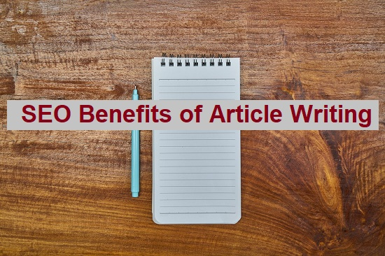 SEO Benefits of Article Writing