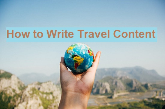 Writing travel contents in India