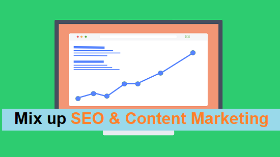 Mix up your SEO and Content Marketing