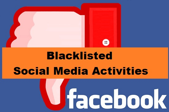 Blacklisted Social Media Activities