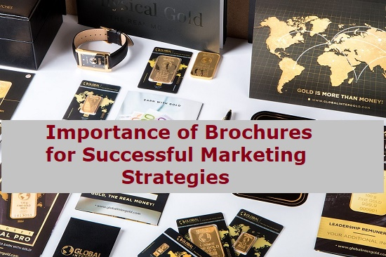 Importance of Brochures for Successful Marketing Strategies