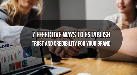 Establish Trust and Credibility