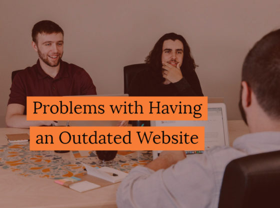 an Outdated Website can Hurt your Business