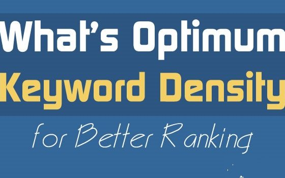 Optimum Keyword Density to Improve Rankings