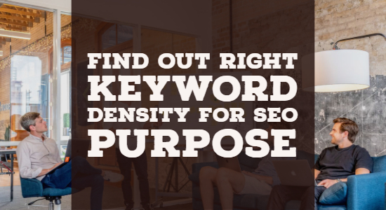 What's the Right Keyword Density for SEO Purpose
