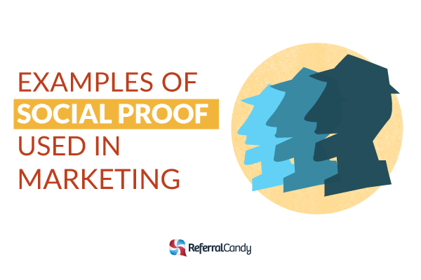 EXAMPLES OF SOCIAL PROOF